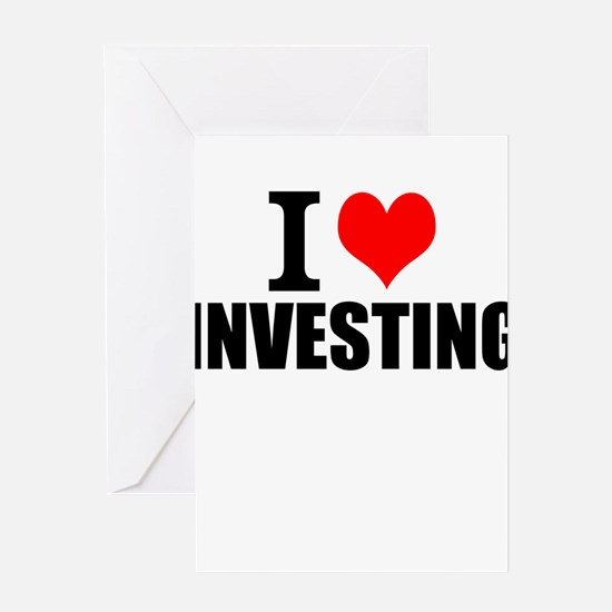 I Love Investing Greeting Cards