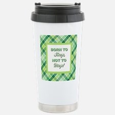 BORN TO SHOP Travel Mug