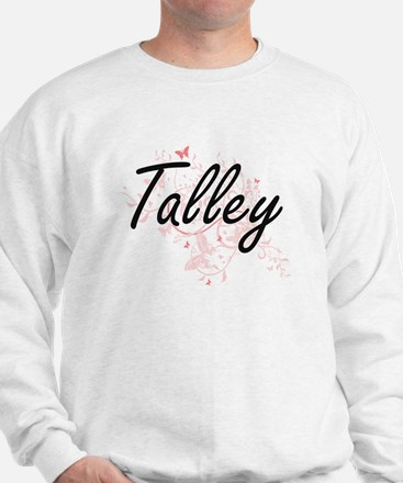 Talley surname artistic design with But Sweatshirt