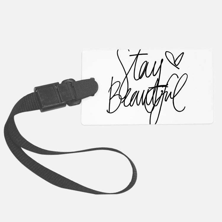 Stay Beautiful Luggage Tag