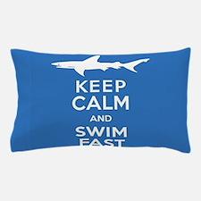 Keep Calm, Swim Fast Shark Alert Pillow Case
