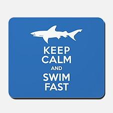 Keep Calm, Swim Fast Shark Alert Mousepad
