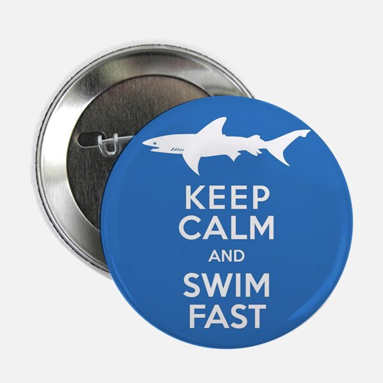 "Keep Calm, Swim Fast Shark Alert 2.25"" Button"