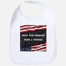 Patriotic quote. Thank a veteran. Bib