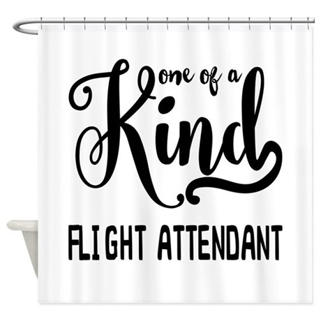One Of A Kind Flight Attendant Shower Curtain