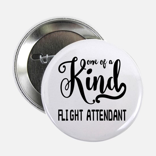 """One of a Kind Flight Attendant 2.25"""" Button"""