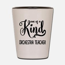 One of a Kind Orchestra Teacher Shot Glass