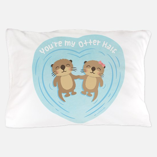 You are my otter half love pun humor Pillow Case