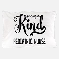 One of a Kind Pediatric Nurse Pillow Case