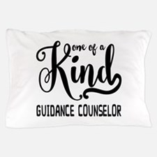 One of a Kind Guidance Counselor Pillow Case