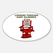 Looking Through Gary Gilmores Eyes Decal