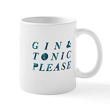 gin & tonic please Mugs