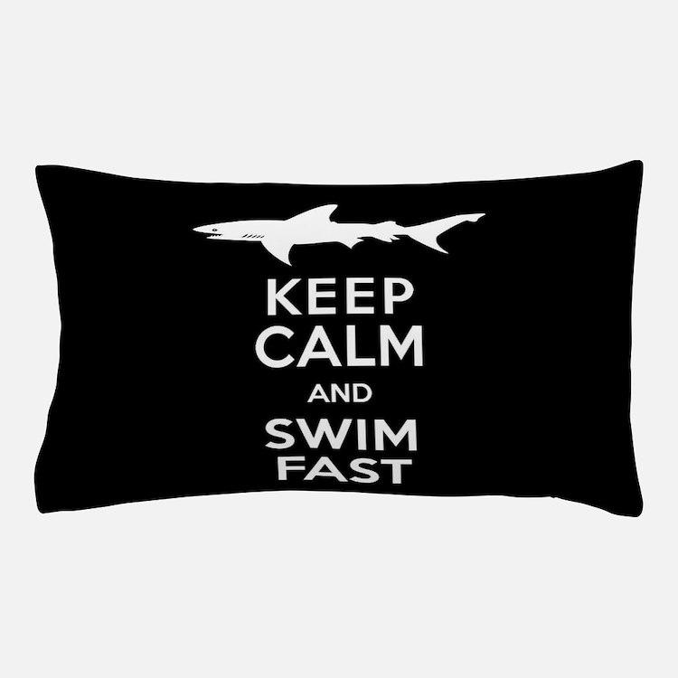 Sharks - Keep Calm, Swim Fast Pillow Case