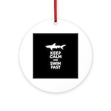 Sharks - Keep Calm, Swim Fast Round Ornament