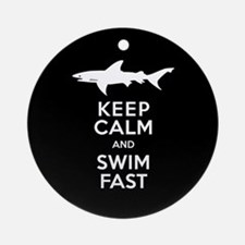 Sharks - Keep Calm, Swim Fast Round Ornament