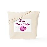 Sexy Bank Teller Tote Bag