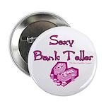 Sexy Bank Teller Button