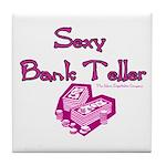 Sexy Bank Teller Tile Coaster
