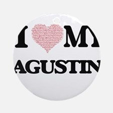 I Love my Agustin (Heart Made from Round Ornament