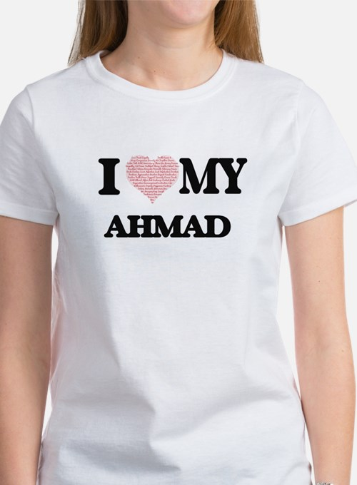 I Love my Ahmad (Heart Made from Love my w T-Shirt