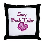 Sexy Bank Teller Throw Pillow