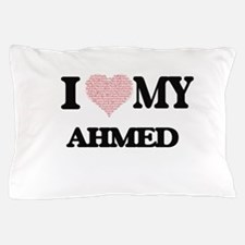 I Love my Ahmed (Heart Made from Love Pillow Case