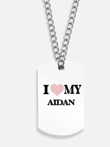 I Love my Aidan (Heart Made from Love my Dog Tags