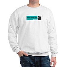 Childless choice Sweatshirt