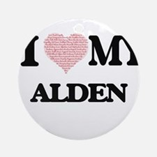 I Love my Alden (Heart Made from Lo Round Ornament