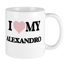 I Love my Alexandro (Heart Made from Love my Mugs
