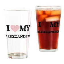 I Love my Alexzander (Heart Made fr Drinking Glass