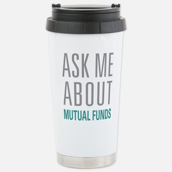 Mutual Funds Stainless Steel Travel Mug