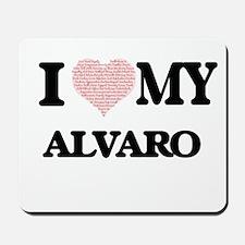 I Love my Alvaro (Heart Made from Love m Mousepad