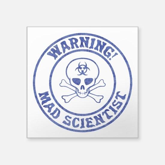 Mad Scientist Warning Sticker