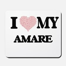 I Love my Amare (Heart Made from Love my Mousepad