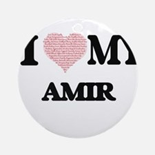 I Love my Amir (Heart Made from Lov Round Ornament