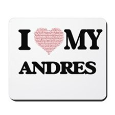 I Love my Andres (Heart Made from Love m Mousepad