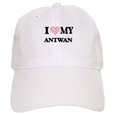 I Love my Antwan (Heart Made from Love my word Baseball Cap