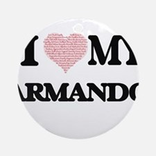 I Love my Armando (Heart Made from Round Ornament