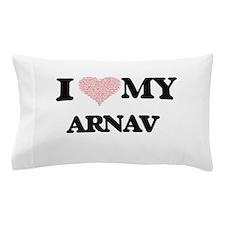 I Love my Arnav (Heart Made from Love Pillow Case