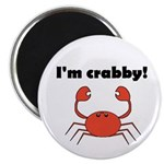 I'M CRABBY Magnet