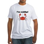 I'M CRABBY Fitted T-Shirt