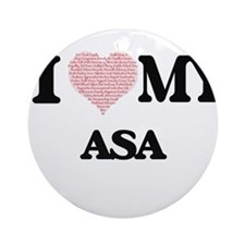 I Love my Asa (Heart Made from Love Round Ornament