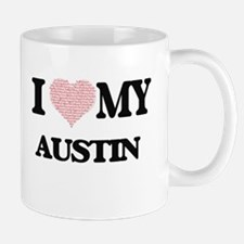 I Love my Austin (Heart Made from Love my wor Mugs
