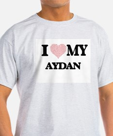 I Love my Aydan (Heart Made from Love my w T-Shirt