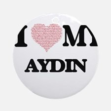 I Love my Aydin (Heart Made from Lo Round Ornament