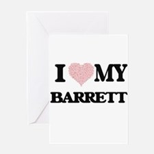 I Love my Barrett (Heart Made from Greeting Cards