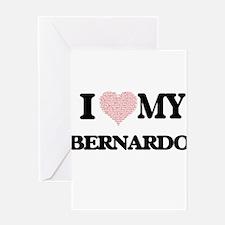 I Love my Bernardo (Heart Made from Greeting Cards