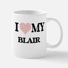 I Love my Blair (Heart Made from Love my word Mugs