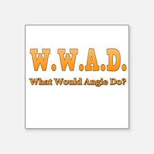 W.W.A.D. Sticker